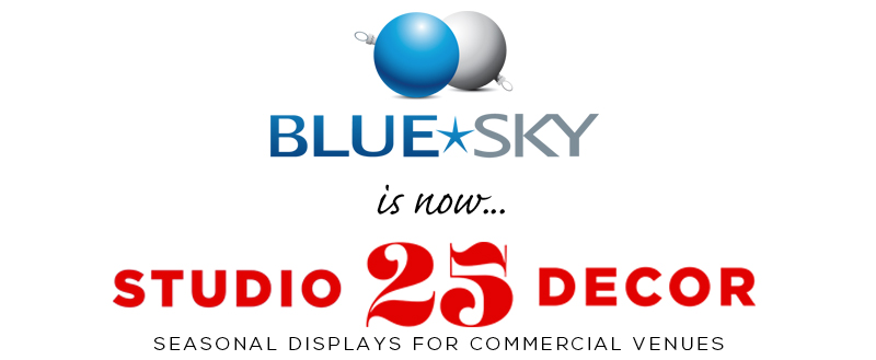 Blue Sky Decor is now Studio 25 Decor